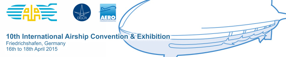 10th International Airship Convention & Exhibition - Friedrichshafen, Germany  - 16th to 18th April 2015